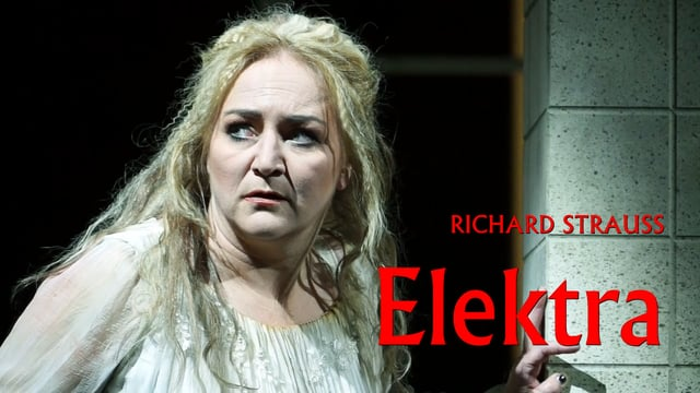 ELEKTRA – Richard Strauss