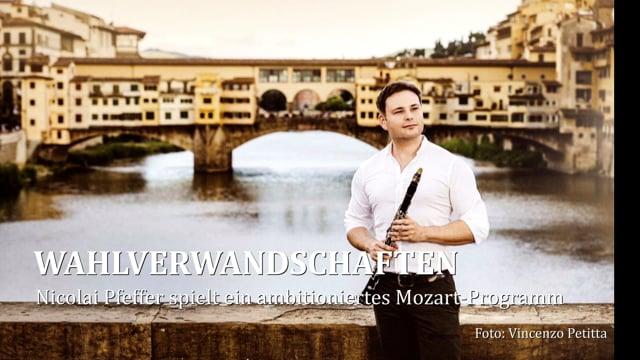 WAHLVERWANDSCHFTEN - Nicolai Pfeffer spielt Mozart